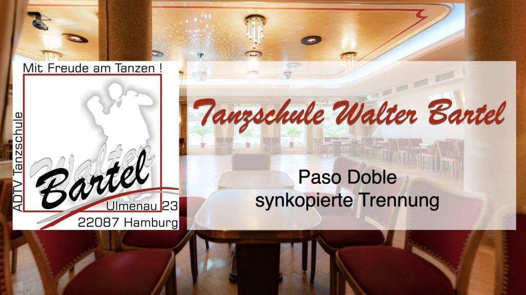 Paso Doble – synkopierte Trennung