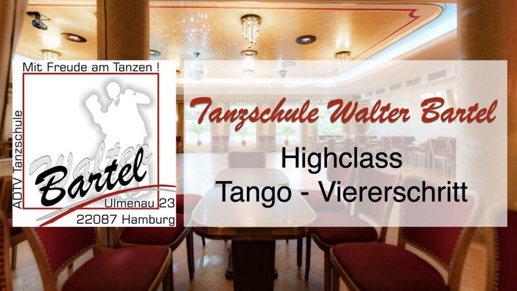 High Class – Tango – Viererschritt